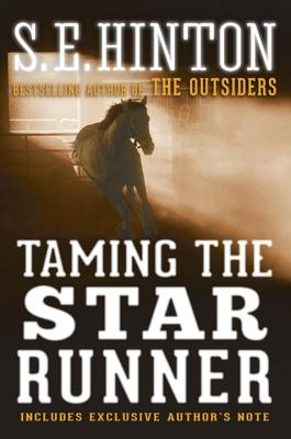 Taming the Star Runner By Hinton, S. E.